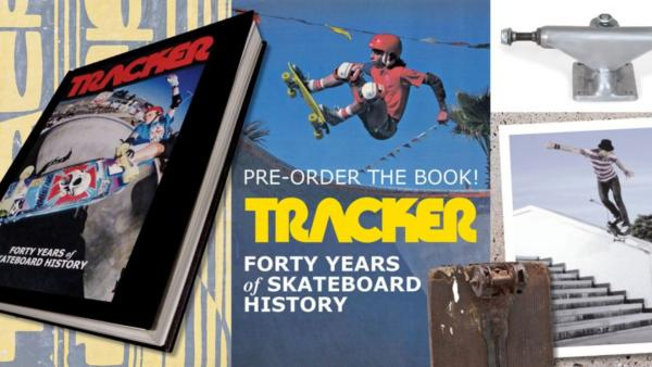 Tracker - Forty Years of Skateboard History Hard Copy Book